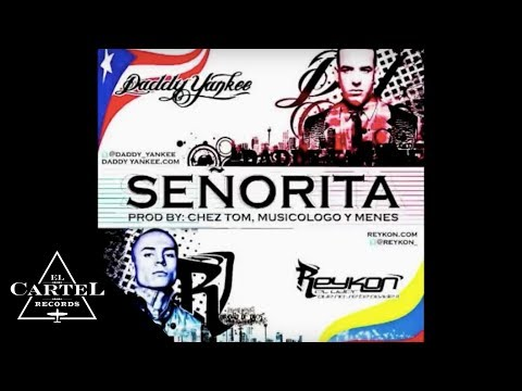 DADDY YANKEE  | SEÑORITA  REYKON FT. (Audio Oficial)