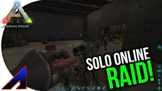 Solo Online Raid! | New Official PvP Servers | ARK: Survival Evolved | Ep 27