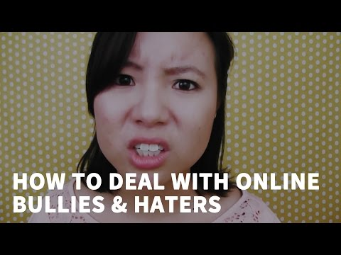 How to deal with online bullies and haters