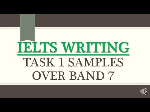 IELTS Academic Writing Task 1 Samples Over band 7- IELTS Academic Writing