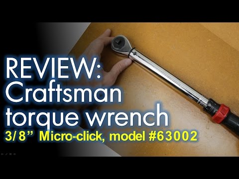 Product Review: Craftsman Micro Clicker Torque Wrench 3/8