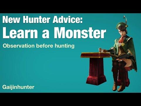Monster Hunter Tip: Learning a Monster