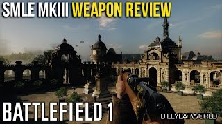 BATTLEFIELD 1: SMLE MKIII INFANTRY (SCOUT CLASS) GAMEPLAY