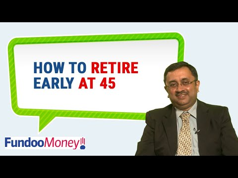 How To Retire Early At 45