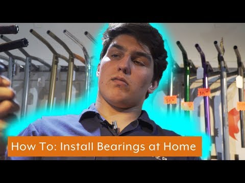 How to : INSTALL Scooter Bearings at HOME - Tutorial