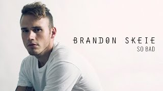 "DOWNLOAD & STREAM SO BAD: http://bit.ly/SoBadItunes http://bit.ly/SoBadSpotify SUBSCRIBE: http://bit.ly/SubscribeBrandon CLICK TO TWEET: http://ctt.ec/86ix4 ______________________________________  MERCH: https://www.districtlines.com/Brandon... TWITTER: http://bit.ly/BrandonSkeieTwitter INSTAGRAM: http://bit.ly/BrandonSkeieInstagram FACEBOOK: http://bit.ly/BrandonSkeieFacebook SNAPCHAT: ""imbrandonskeie"" SOUNDCLOUD: https://soundcloud.com/brandonskeie SPOTIFY: https://open.spotify.com/artist/2sOt9... ITUNES: https://itunes.apple.com/us/artist/brandon-skeie/id482161940  Want to send me a Letter, Chocolate or whatever? Below is my PO BOX PO BOX 963, North Hollywood, CA, 91603 ______________________________________  If you are reading this you are the real MVP. Comment you read this far!  Lyrics:  Everyday, every word that I say, lip service I"