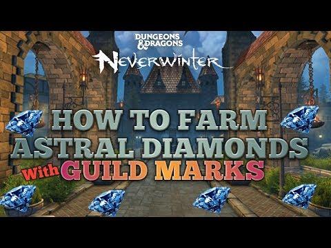 NEVERWINTER HOW TO FARM ASTRAL DIAMONDS! GUILD MARK FARM! PC XBOX PS4