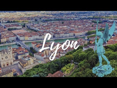 LYON - France Travel Guide | Around The World