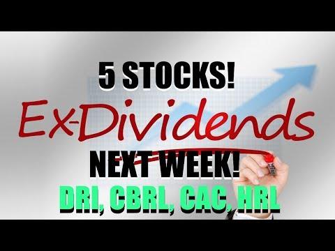 Stocks Ex Dividend Next Week DRI, CBRL, CAC, HRL - PE UNDER 25, 2% YIELD +, INC REV, NET INC, FCR