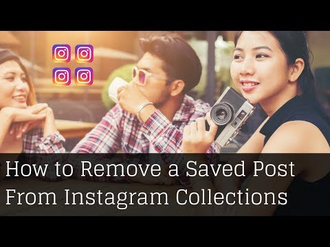 Instagram Collections Feature | How to Remove Saved Post