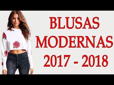 BLUSAS DE MODA PARA MUJER || BLUSAS MODERNAS PARA MUJER 2017-2018 || MODA PARA MUJER TV