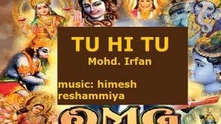 Tu Hi Tu Hare Rama Hare Krishna By Mohd. Irfan [Full HD Song] I OMG Oh My God