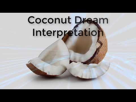 What is the meaning of coconut in a dream  |  Dreams Meaning and Interpretation