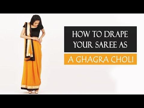How To Wear A Saree | Ghagra Choli Style