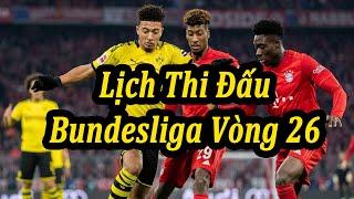 Lịch Thi Đấu Bundesliga Vòng 26 | Bóng Đá Hôm Nay