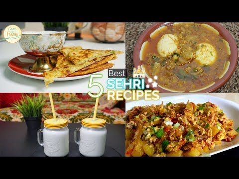5 Best Sehri Recipes By Cook With Fariha