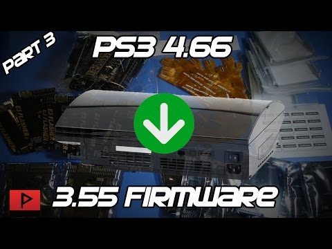[How To] Downgrade Fat PS3 From 4.66 to 3.55 Firmware Using E3 Flasher Tutorial (Part 3 of 3)