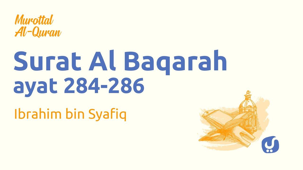Murottal al Quran Surat Al Baqarah Ayat 284-286 - Bacaan Al Quran dan Terjemahan - Yufid TV