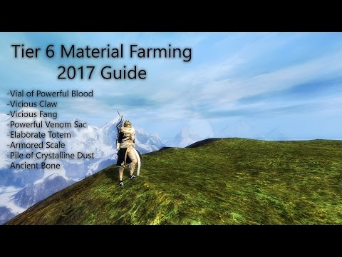 [GW2] Tier 6 Materials: 2017 Guide to Farming T6 Materials for Gift of Fortune and Mystic Tribute