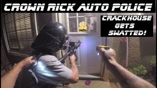 Crackhouse Raid Leaves Funny Man Dead! Crown Rick Auto Police SWATTED!