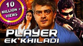 Player Ek Khiladi (Arrambam) Hindi Dubbed Full Movie   Ajith Kumar, Arya, Nayanthara