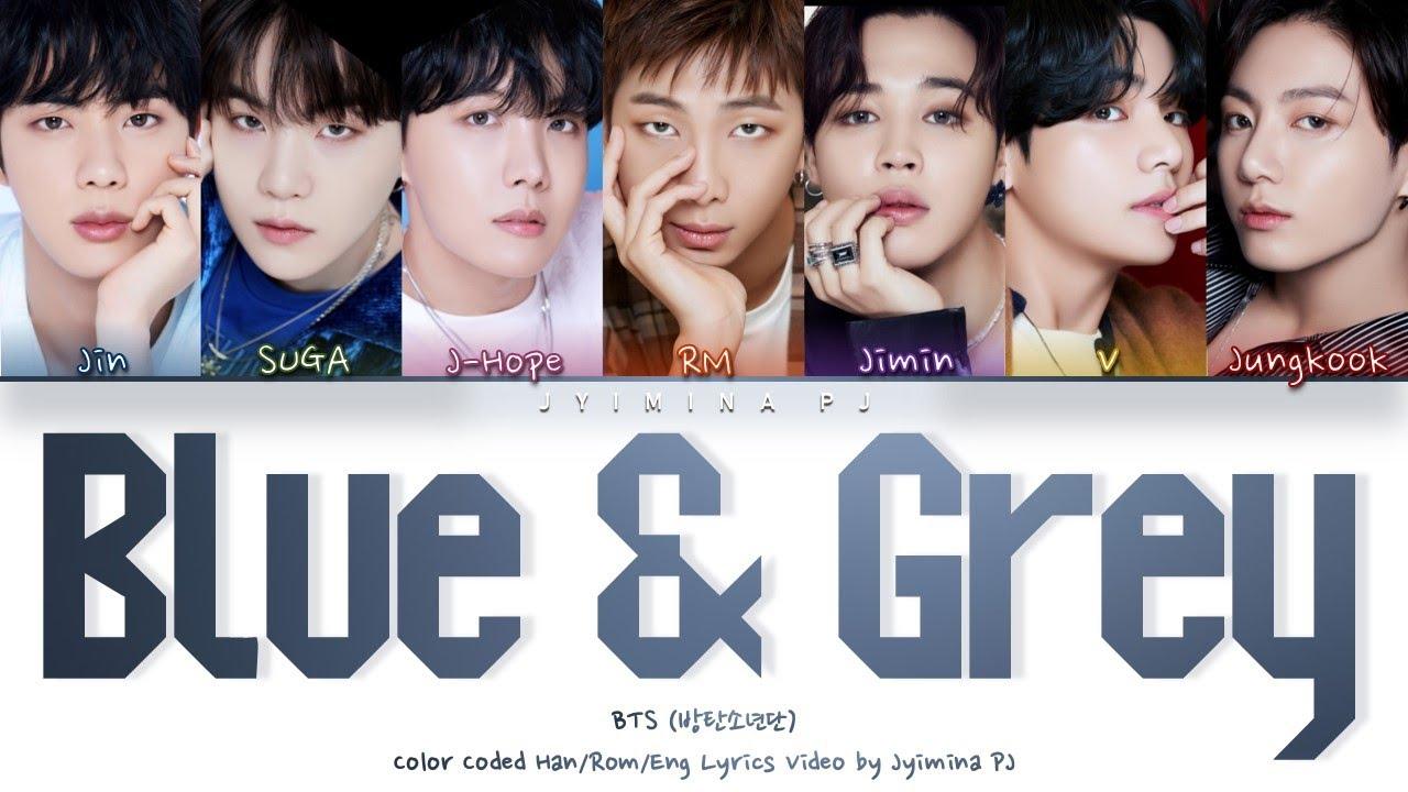BTS (방탄소년단) - 'Blue & Grey'  (Color Coded_Han_Rom_Eng)