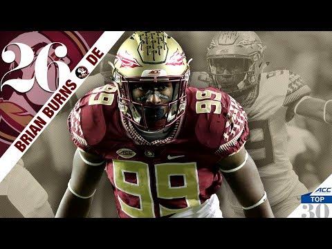 Brian Burns - Florida State DE   ACC Top 30