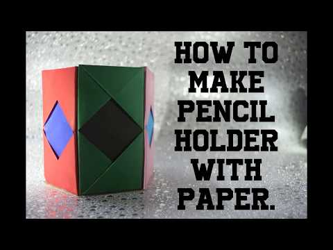 How to make  pen/pencil holder   Pen/Pencil Holder with paper   DIY