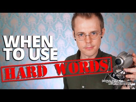 When to Use Hard Words in English?