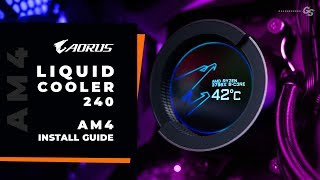 HOWTO AORUS Liquid Cooler 240 AMD AM4 Install Guide