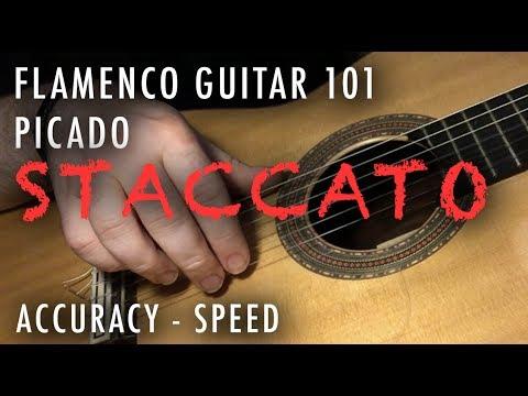 Flamenco Guitar 101 - 06 - Picado: Accuracy - Speed