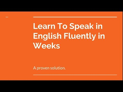 Tips to learn To speak in English fluently in WEEKS !!