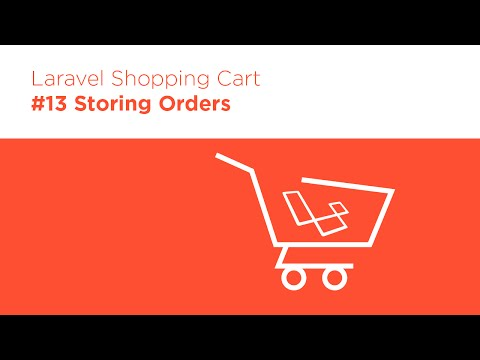 Laravel 5.2 PHP - Build a Shopping Cart - #13 Storing Orders in the Database