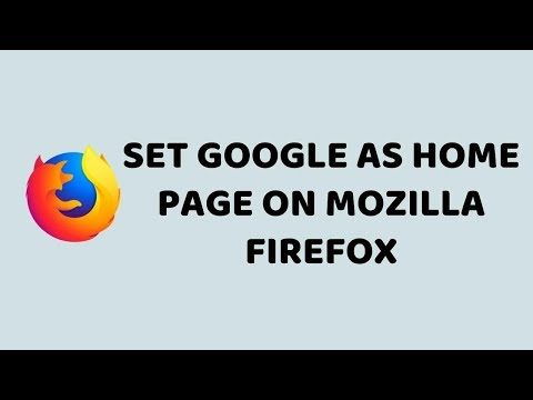 Set Google as Home Page on Mozilla Firefox   Change Home Page on Mozilla Firefox   Updated 2018