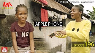 APPLE PHONE (Mark Angel Comedy) (Episode 196)