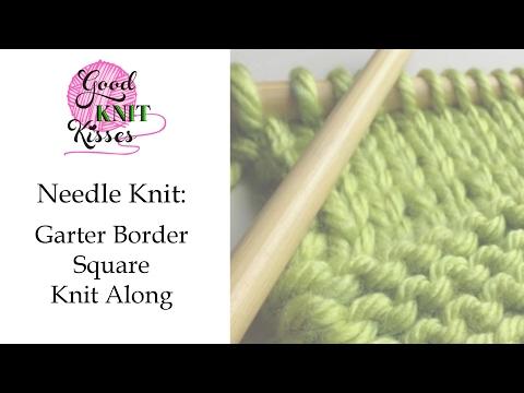 Knitting Lesson: Garter Border Square | Knit Along