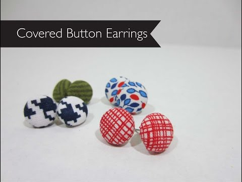 Covered Button Earrings : How To