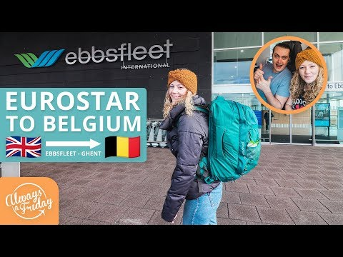 RIDING THE EUROSTAR FROM EBBSFLEET (UK) TO GHENT (BELGIUM) - Plus a Tour of our Belgian Airbnb