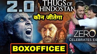 BOXOFFICE COLLECTION Robot 2.0, Thugs of Hindostan, Zero, 2018 biggest collection Robot 2.0 winner
