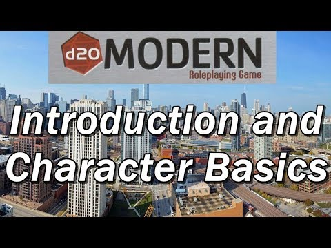 D20 MODERN Episode 1: Introduction and Character Basics