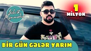 Şöhret Memmedov - Bir Gün Geler Yarım 2019 (Official Video)