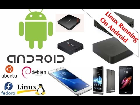 How To Install Linux Desktop Ubuntu or Debian On Rooted Android Mobiles and KODI TV Box Devices