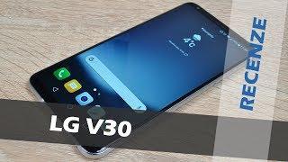 LG V30: recenze