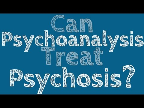 Can Psychoanalysis Treat Psychosis?