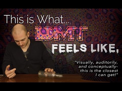 What DMT Feels Like  