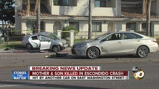 Mother and son killed Escondido crash