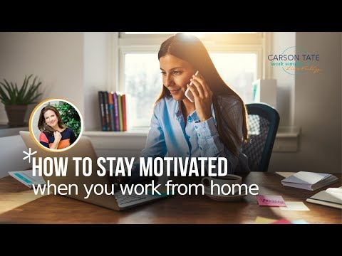 How To Stay Motivated When You Work From Home