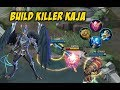 Download  Build Killer Kaja Pro Player Dengan Damage Super Sakit Dapat MVP KDA 09-01-18 MP3,3GP,MP4
