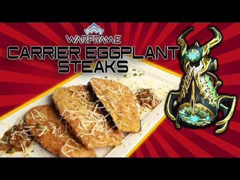 Cooking with LuBu - Warframe Eggplant Carrier Steaks