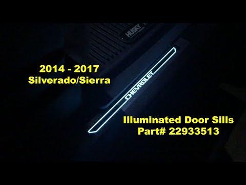 2014 - 2017: Silverado/Sierra - Illuminated Door Sills Part # 22933513